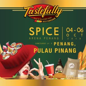 23. [04 - 06 Oct] TASTEFULLY FOOD AND BEVERAGE EXPO, Penang
